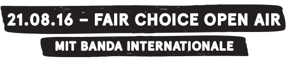 "21.08.16 - ""Fair Choice Open Air"" mit Banda Internationale live im Fairhafen Boizenburg"