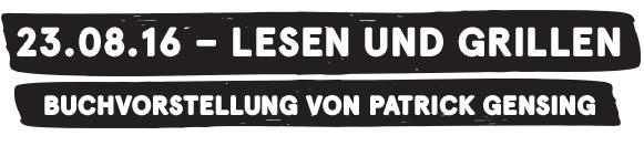 """23.08.16 - """"Lesen und Grillen""""– Buchvorstellung von Patrick Gensing in Anklam"""